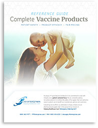 Complete Vaccine Products Reference Guide